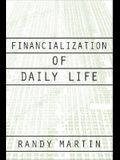 Financialization of Daily Life