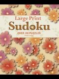 Large Print Sudoku #4: Over 100 Puzzles