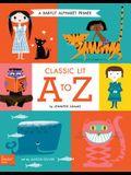 Classic Lit A to Z: A Babylit(r) Alphabet: A Babylit(r) Alphabet Primer