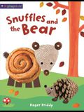 Snuffles and the Bear (an Alphaprints Picture Book)