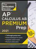 Princeton Review AP Calculus AB Premium Prep, 2021: 7 Practice Tests + Complete Content Review + Strategies & Techniques