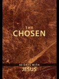 The Chosen Book One: 40 Days with Jesus