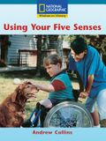 Windows on Literacy Fluent Plus (Science: Science Inquiry): Using Your Five Senses