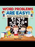 Word Problems are Easy! Math Books for 1st Graders - Children's Math Books