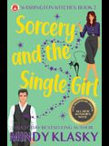 Sorcery and the Single Girl: 15th Anniversary Edition
