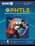 Phtls Spanish: Soporte Vital de Trauma Prehospitalario, Novena Edición