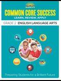 Barronâ (Tm)S Common Core Success Grade 2 English Language Arts: Preparing Students for a Brilliant Future
