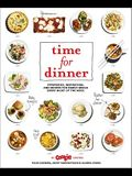 Time for Dinner: Strategies, Inspiration, and Recipes for Family Meals Every Night of the Week