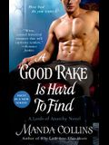 A Good Rake is Hard to Find: A Lords of Anarchy Novel (The Lords of Anarchy)