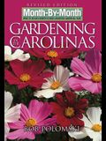 Month-By-Month Gardening in the Carolinas: What to Do Each Month to Have a Beautiful Garden All Year