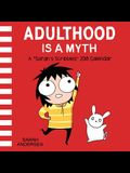 Sarah's Scribbles 2018 Wall Calendar: Adulthood Is a Myth