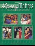 Business and Personal Finance, Money Matters, Personal and Family Financial Management Simulation (PERSONAL FINANCE (RECORDKEEP))