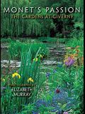 Monet's Passion: The Gardens at Giverny Notecards [With Envelope]