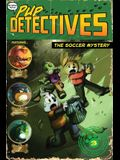 The Soccer Mystery, 3