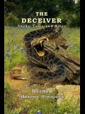 The Deceiver: Snake Tales And Bites