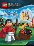 Lego Harry Potter: Let's Play Quidditch! [With Minifigure]
