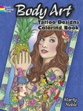 Body Art: Tattoo Designs Coloring Book