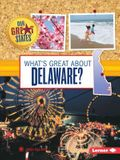 What's Great about Delaware?