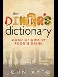 The Diner's Dictionary: Word Origins of Food & Drink