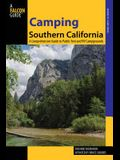 Camping Southern California: A Comprehensive Guide to Public Tent and RV Campgrounds