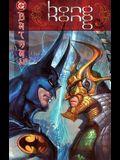Batman: Hong Kong (Batman (DC Comics Hardcover))