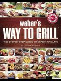 Weber's Way To Grill (Turtleback School & Library Binding Edition) (Sunset Books)