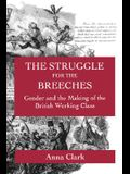 The Struggle for the Breeches, 23: Gender and the Making of the British Working Class