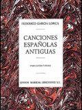 Canciones Espanolas Antiguas: Para Canto y Piano