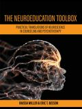 The Neuroeducation Toolbox: Practical Translations of Neuroscience in Counseling and Psychotherapy