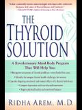 The Thyroid Solution: A Revolutionary Mind-Body Program That Will Help You