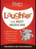 Laughter the Best Medicine: More Than 600 Jokes, Gags & Laugh Lines for All Occasions