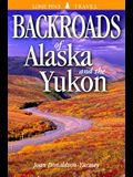 Backroads of Alaska & the Yukon