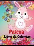 Pascua Libro de Colorear para Niños: Simpáticos conejitos - Cestas de Pascua - Huevos de Pascua - Tema de primavera - Niños y niñas de 4 a 8 años, 8 a