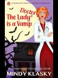 The Lady Doctor is a Vamp