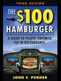 The $100 Hamburger: A Guide to Pilots' Favorite Fly-In Restaurants