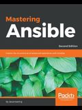 Mastering Ansible, Second Edition