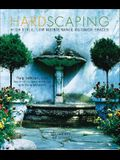Hardscaping: High Style, Low Maintenance Outdoor Spaces
