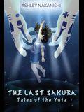 The Last Sakura: Tales of The Yuta