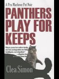 Panthers Play for Keeps