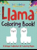 Llama Coloring Book! a Unique Collection of Coloring Pages