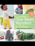 Crochet One-Skein Wonders for Babies: 101 Projects for Infants & Toddlers