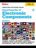 Encyclopedia of Electronic Components, Volume 3: Sensors for Location, Presence, Proximity, Orientation, Oscillation, Force, Load, Human Input, Liquid