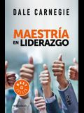 Maestría En Liderazgo / Leadership Mastery