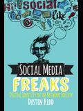 Social Media Freaks: Digital Identity in the Network Society