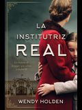 La Institutriz Real