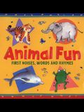 Animal Fun: First Noises, Words and Rhymes