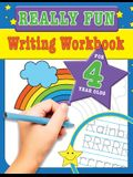 Really Fun Writing Workbook For 4 Year Olds: Fun & educational writing activities for four year old children