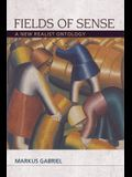 Fields of Sense: A New Realist Ontology