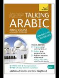 Keep Talking Arabic Audio Course - Ten Days to Confidence: Advanced Beginner's Guide to Speaking and Understanding with Confidence