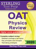 Sterling Test Prep OAT Physics Review: Complete Subject Review